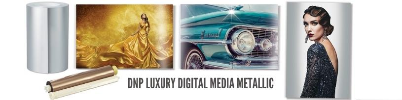 DNP Luxury Digital Media Metallic
